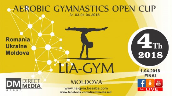 "4th ""LIA-GYM"" Aerobics Open Cup 2018 (Кишинев) 01.04.2018"