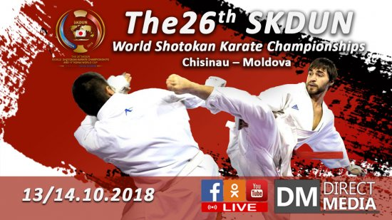 Live: 26th SKDUN World Shotokan Karate Championships and 11th SKDUN KOHAI WORLD CUP 13/14.10.2018
