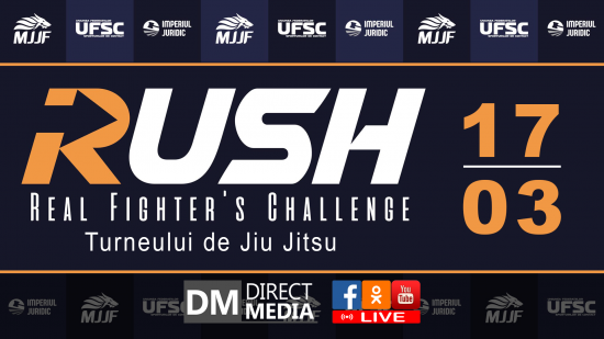 LIVE: Turneului de Jiu Jitsu  «RUSH - Real Fighter's Challenge» 17.03.2019