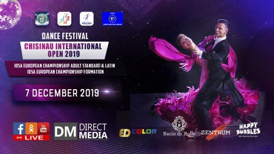 "Live: Dance Festival ""Chisinau International Open 2019"" 07.12.2019"